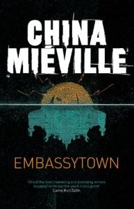Mieville_Embassytown_2011_UK